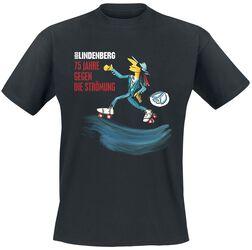 Gegen die Strömung Shirt